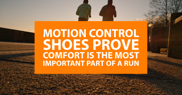 Motion Control Shoes Prove Comfort Is the Most Important Part of a Run