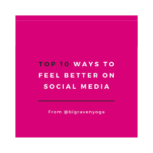 Top 10: Ways to Feel Better on Social Media