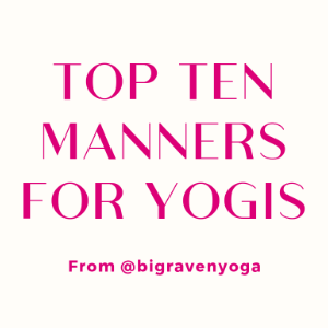 Top 10: Manners for Yogis