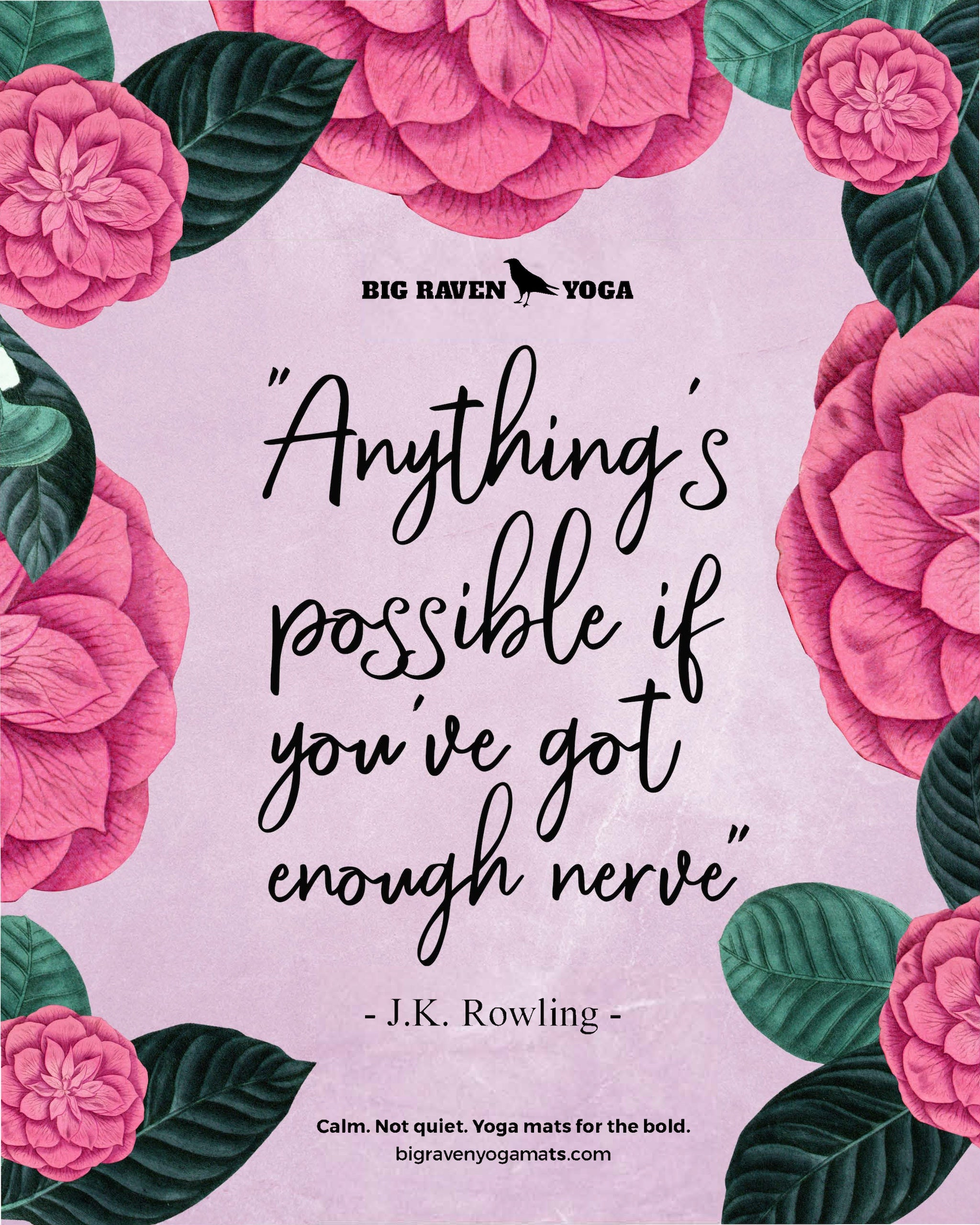 Quote: Anything's possible if you've got enough nerve. J.K. Rowling