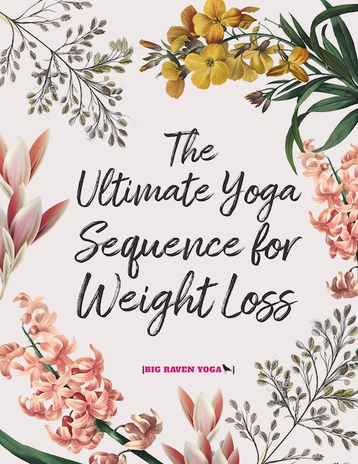Cover: The Ultimate Yoga Sequence for Weight Loss