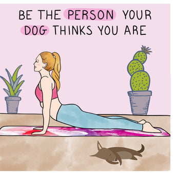 Big Raven Yoga Be the Person Your Dog Thinks You Are Doodle Card