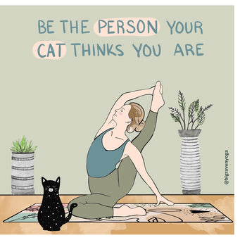 Big Raven Yoga Be the Person Your Cat Thinks You Are Doodle Card