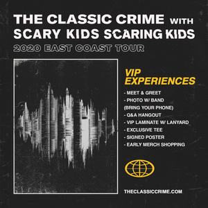 07.09.20 - The Classic Crime VIP Upgrade - Baltimore, MD