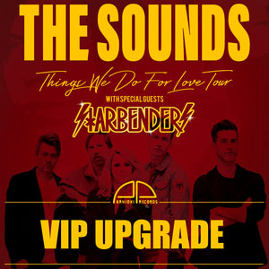 05.13..20 - The Sounds VIP Upgrade - San Diego, CA