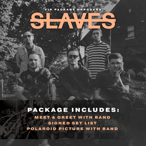 10.25.19 - Slaves VIP Upgrade - Hartford, CT
