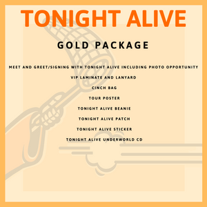7 - FEB - LUBBOCK, TX - TONIGHT ALIVE GOLD PACKAGE
