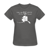 All Things Alaska Women's Tee - charcoal