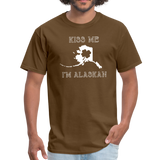 Kiss Me I'm Alaskan Men's Tee - brown