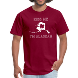 Kiss Me I'm Alaskan Men's Tee - burgundy