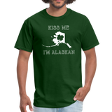 Kiss Me I'm Alaskan Men's Tee - forest green