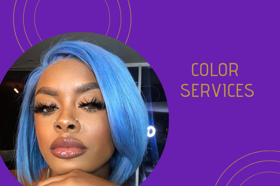 Color Services - CrownedQueenHair