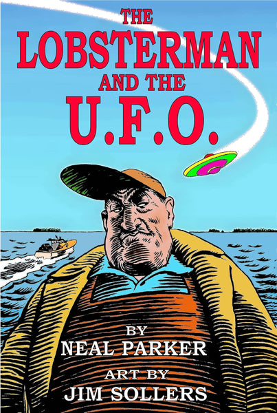 The Lobsterman and the UFO - Paperback Book