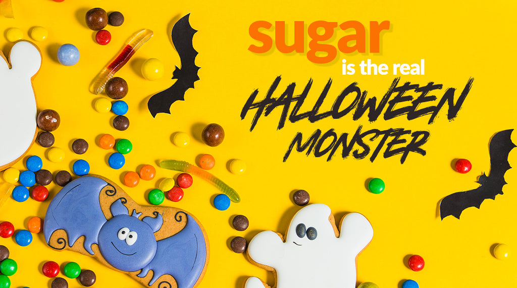 sugar is the real halloween monster!