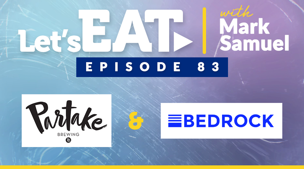 Let's Eat with Mark Samuel - Episode 83