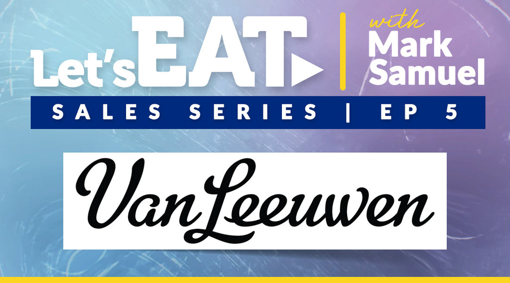 Let's Eat with Mark Samuel - Sales Series - Episode 5