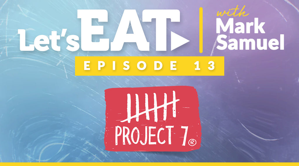 Let's Eat with Mark Samuel - Episode 13