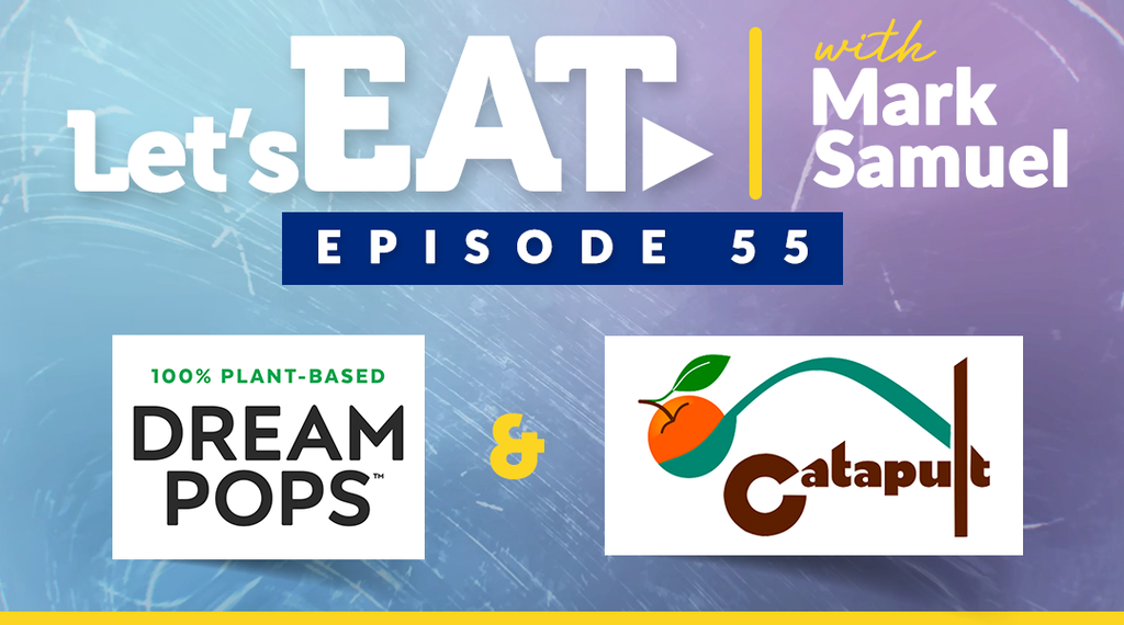 Let's Eat with Mark Samuel - Episode 55