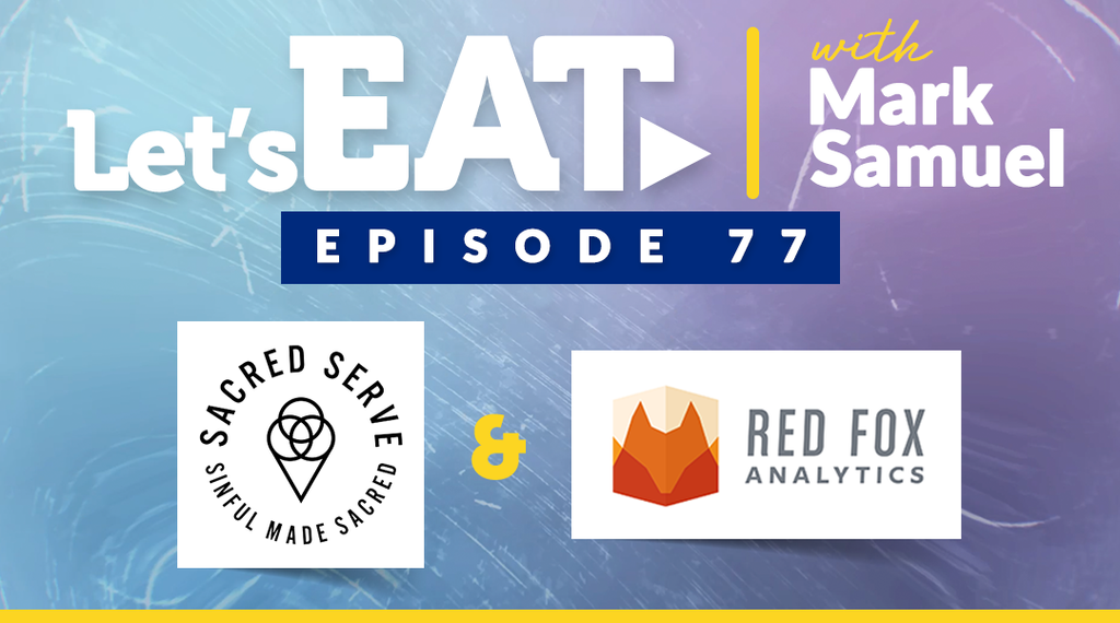 Let's Eat with Mark Samuel - Episode 77
