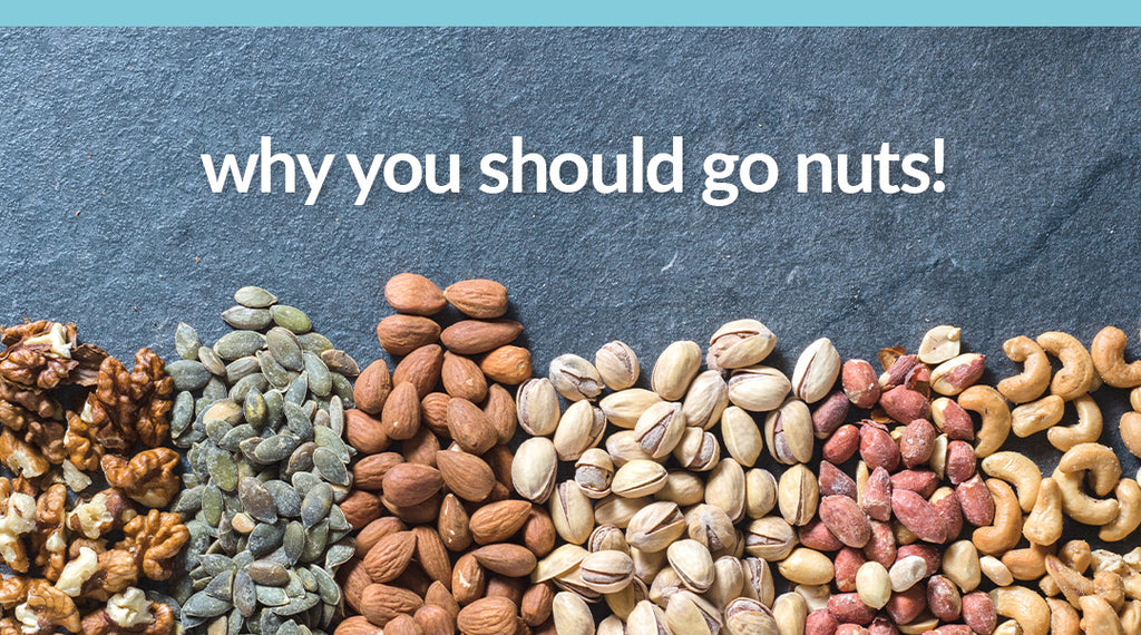 why you should go nuts!