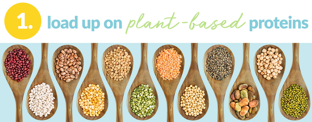 load up on plant-based proteins