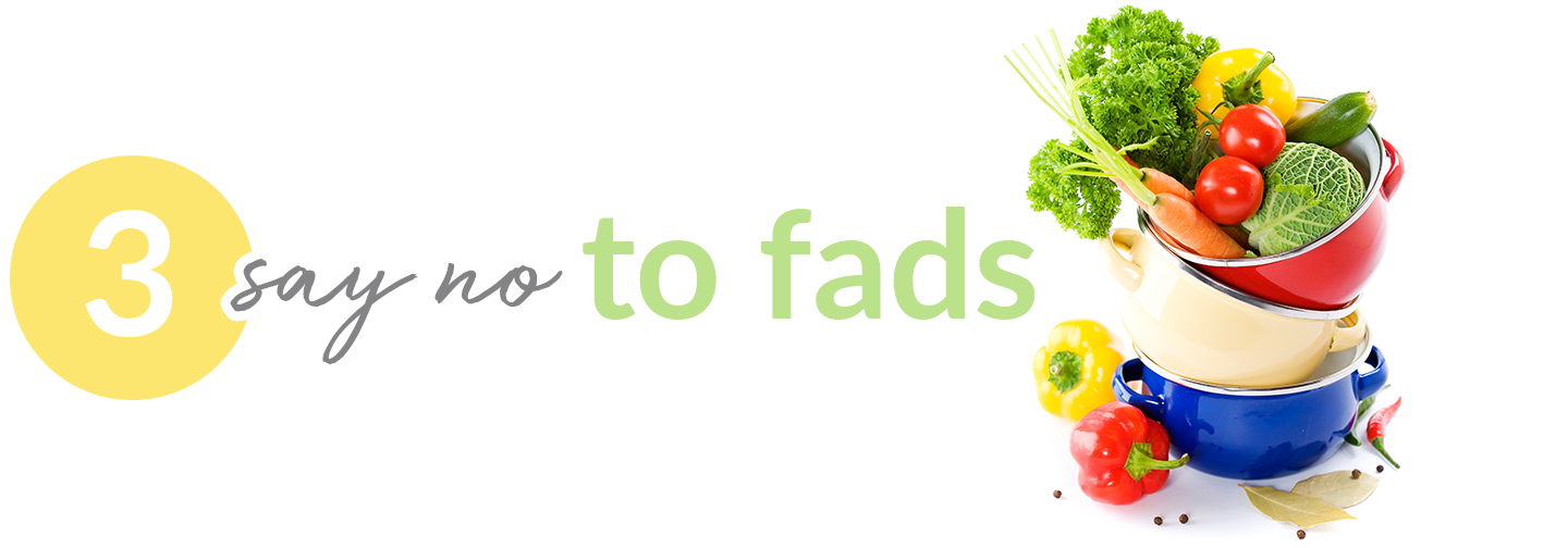 say no to fads