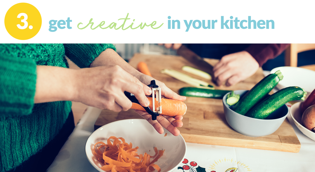 get creative in your kitchen