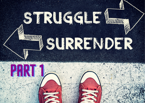 Tips for Surrendering and Allowing – Part 1