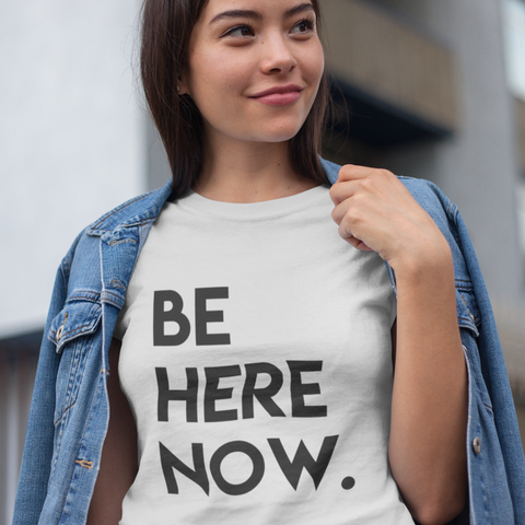 BE HERE (Women T-shirt - LIGHT)