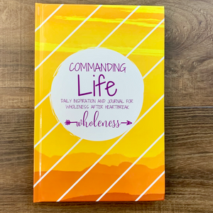 A Commanding Life Daily Inspiration & Journal WHOLENESS