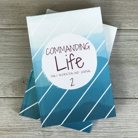 A Commanding Life Daily Inspiration and Journal 2