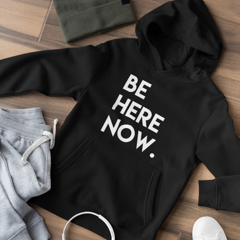 Sweatshirt - BE HERE Hooded Sweatshirt (Unisex+Colors)
