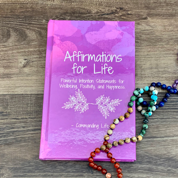 A Commanding Life Affirmations for Life