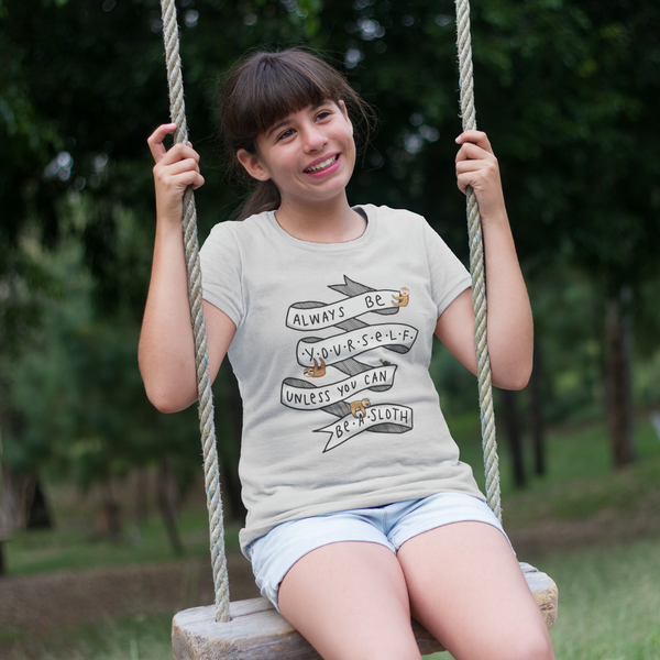 Always Be Yourself, Unless You Can Be A Sloth - Youth Short Sleeve T-Shirt - Sloth and Sloth [Product_type], Sloth and Sloth, Baby sloth, slothandsloth