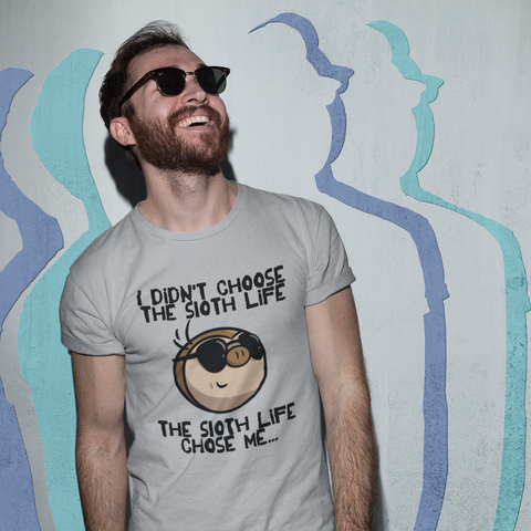 The Sloth Life Chose Me - Short-Sleeve Men's/Unisex T-Shirt - Sloth and Sloth [Product_type], Sloth and Sloth, Baby sloth, slothandsloth