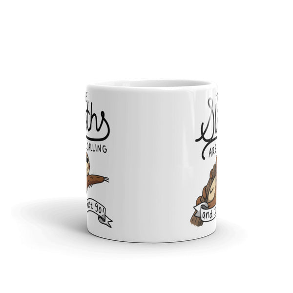 The Sloth's Are Calling And I Must Go - Coffee Cup - Sloth and Sloth [Product_type], Sloth and Sloth, Baby sloth, slothandsloth