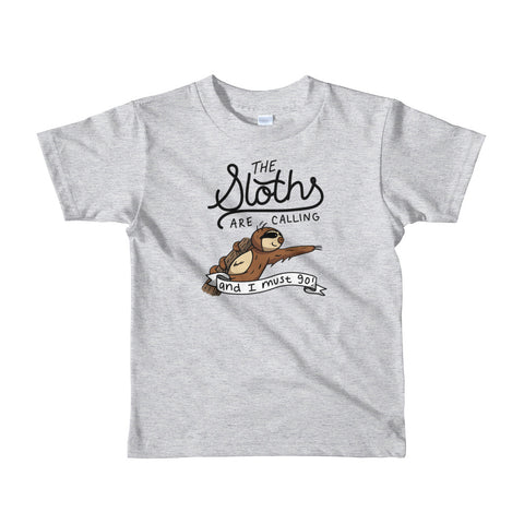 The Sloth's Are Calling And I Must Go - Short sleeve kids t-shirt - Sloth and Sloth [Product_type], Sloth and Sloth, Baby sloth, slothandsloth