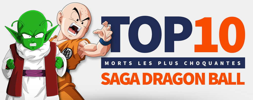 TOP 10 des Morts dans la Saga Dragon Ball