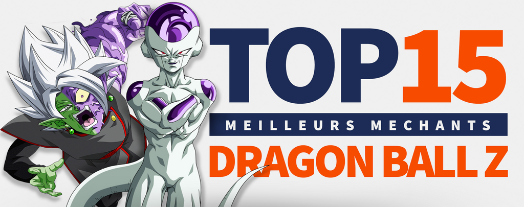 TOP 15 des Méchants de Dragon Ball