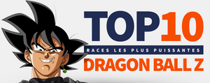 TOP 10 des Races dans Dragon Ball Z