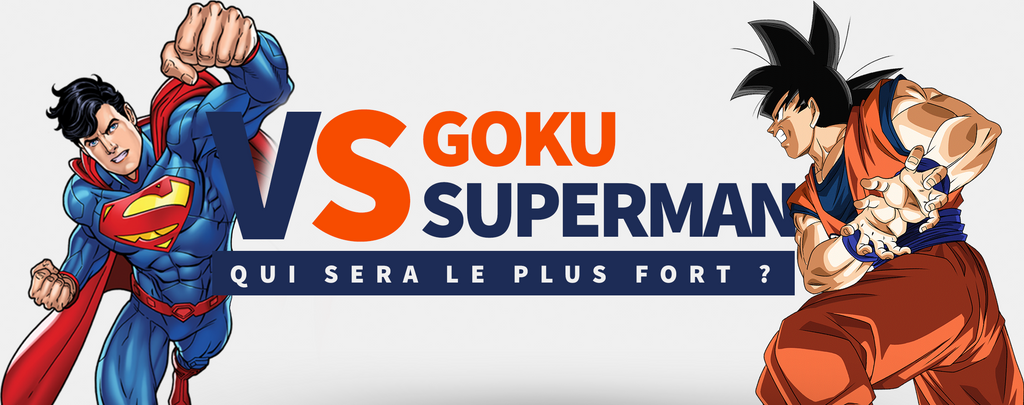 Goku vs Superman : qui gagne ?