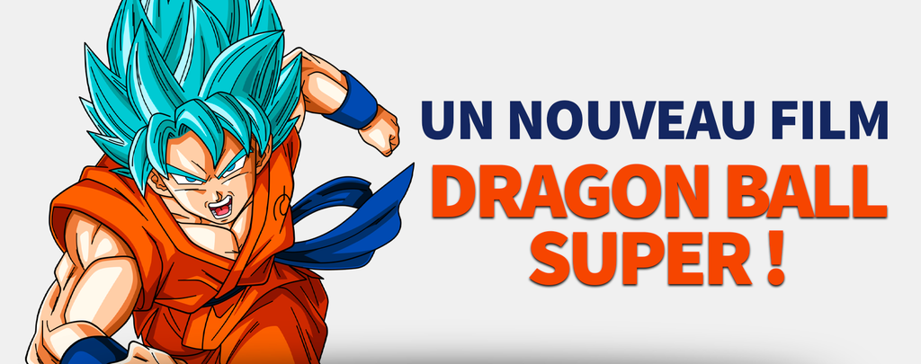 Officiel : Un nouveau film Dragon Ball Super pour 2022 !