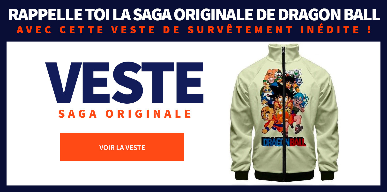 Veste Survêtement Saga Originale Dragon Ball