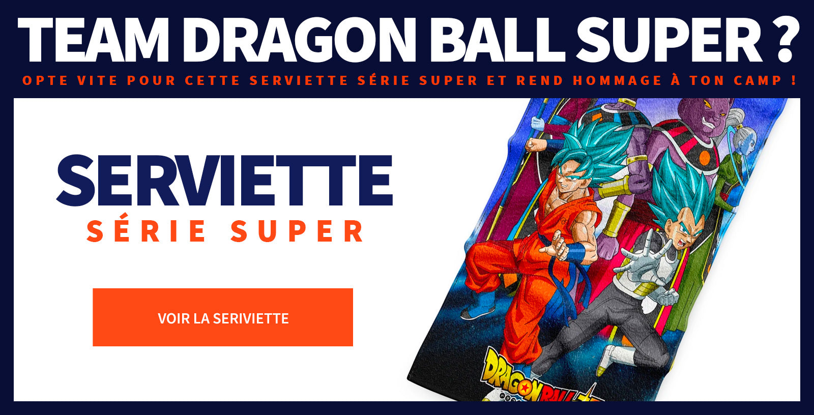 Serviette Dragon Ball Super