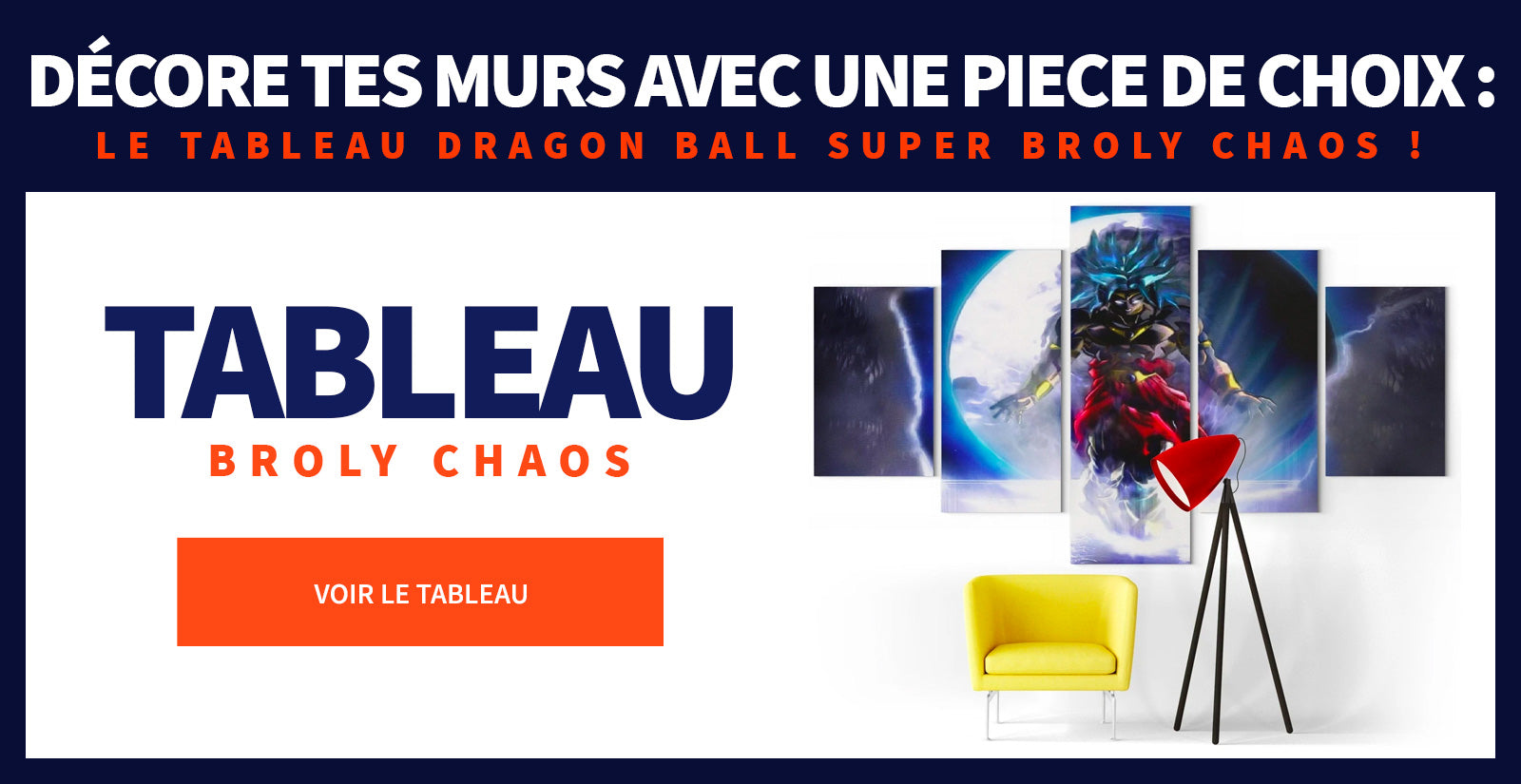 Tableau Broly Chaos
