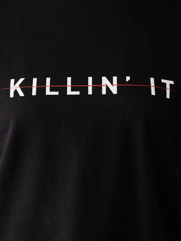 Killin It Round Neck T-Shirt