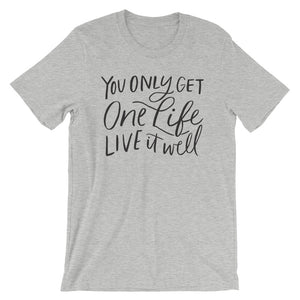 Live it Well T-Shirt (2 colors)