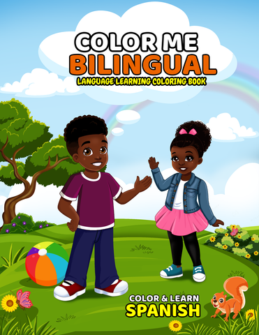 Color Me Bilingual Coloring Book: Spanish Edition