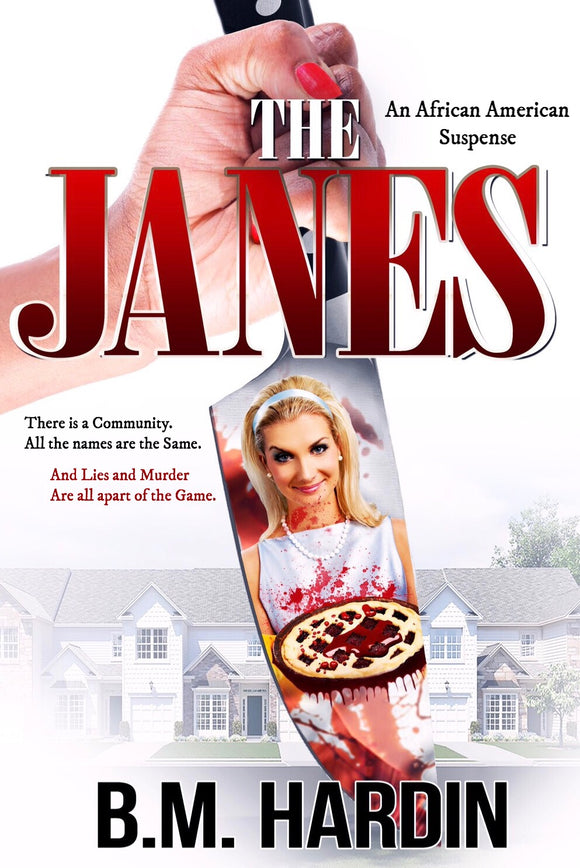 THE JANES - Books & More by Author B.M. Hardin