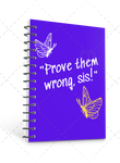 Premade Journal Cover: Prove Them Wrong Sis